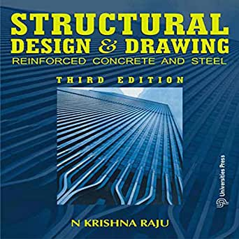 Structural Design and Drawing: Reinforced Concrete and Steel