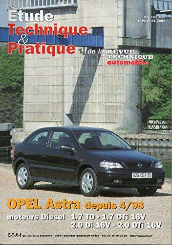 REVUE TECHNIQUE AUTOMOBILE N° 646 OPEL ASTRA DIESEL 1.7 TD / 1.7 DTI 16V / 2.0 DI 16V / 2.0 DTI 16V DEPUIS 04/1998 par E.T.A.I.