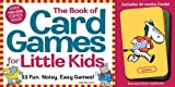The Book of Card Games for Little Kids by Gail MacColl (2000-09-11)