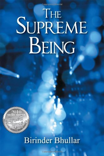 The Supreme Being by Birinder Bhullar (2010-03-31)