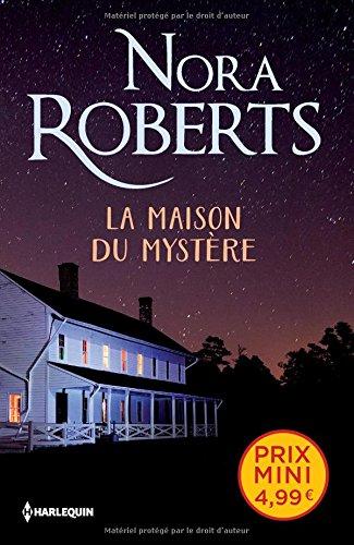 La maison du mystère par Nora Roberts