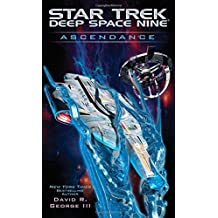 Ascendance (Star Trek: Deep Space Nine) by David R. George III (2015-12-29)