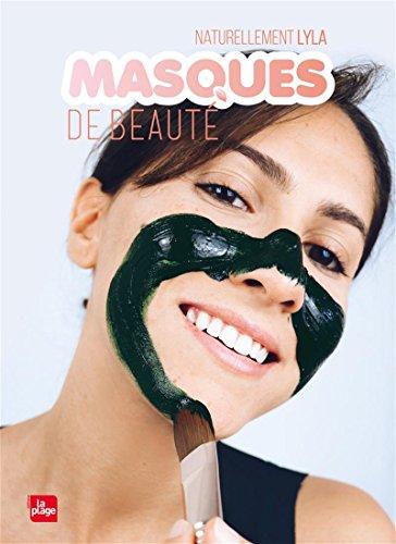 Masques de beauté par Lyla Naturellement