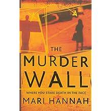 The Murder Wall (Kate Daniels) by Mari Hannah (12-Apr-2012) Paperback