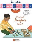 J'apprends l'anglais - Tome 1, de 3 à 6 ans