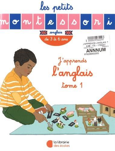 J'apprends l'anglais : Tome 1, de 3 à 6 ans