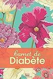 Carnet de Diabète: Suivi de Glycémie sur Une Année