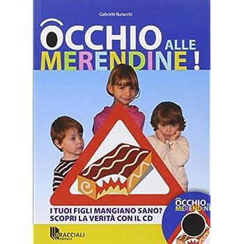 Occhio Alle Merendine. Con Cd-Rom