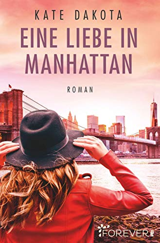 Buchseite und Rezensionen zu 'Eine Liebe in Manhattan' von Kate Dakota