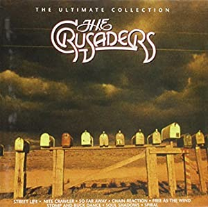 The Crusaders - The Ultimate Collection