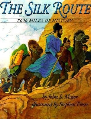 By Major, John S. ( Author ) [ The Silk Route: 7,000 Miles of History By Mar-1996 Paperback