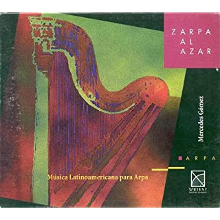 Zarpa Al Azar: Latin American Music for Harp