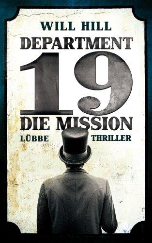 Buchseite und Rezensionen zu 'Department 19 - Die Mission: Thriller' von Will Hill