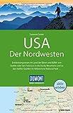 DuMont Reise-Handbuch Reiseführer USA, Der Nordwesten: mit Extra-Reisekarte
