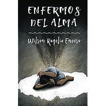 Enfermos del alma (Spanish Edition)