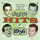Greatest Hits Of 1956 - 50 Original Hit Recordings