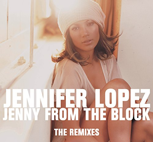 Jenny From The Block - the Rem...