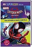 SUPERLESER! SPEZIAL Spider-Man A New Universe Das offizielle Buch zum Film: Sach-Geschichten für Erstleser -