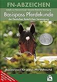 Basispass Pferdekunde (Offizielle Prüfungsbücher) (FN-Abzeichen)