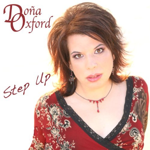 Step Up by Dona Oxford (2008-02-19)