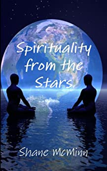 Spirituality from the Stars by [McMinn, Shane]