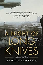 A Night of Long Knives (Hannah Vogel) by Rebecca Cantrell (2011-04-12)
