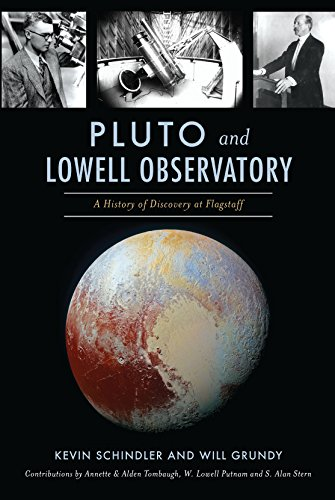 Pluto and Lowell Observatory: A History of Discovery at Flagstaff (Landmarks) (English Edition)