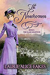The Newcomer (The Glass Goldfinch Series Book 3)