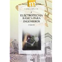 Electrotécnia Básica Para Ingenieros  - 2º Edición