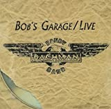 Randy Bachman: Bob's Garage (Audio CD)