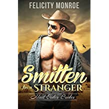 Smitten for a Stranger: Mail Order Brides: Historical Western Cowboy Romance (English Edition)