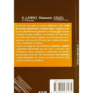 Il latino in tribunale. Dizionario dei brocardi e
