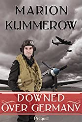 Downed over Germany (War Girls Book 0)