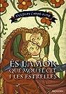Es L'amor Que Mou El Cel I Les Estrelles par Carré-Pons