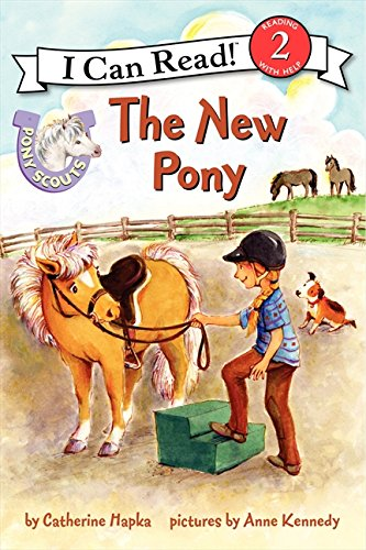Pony Scouts: The New Pony (Pony Scouts: I Can Read!, Level 2)