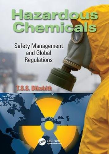 Hazardous Chemicals: Safety Management and Global Regulations