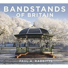 Bandstands of Britain