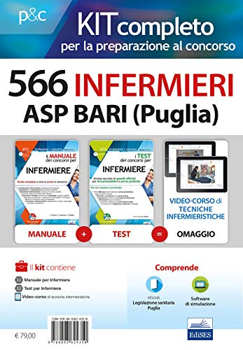 Kit concorso 566 Infermieri ASP Bari (Puglia). Manuali di teoria e test commentati per tutte le prove. Con e-book. Con software di simulazione