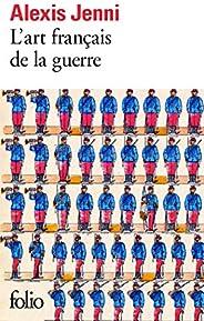L'art français de la guerre - Prix Goncourt