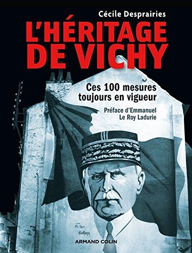 L'héritage de Vichy - Ces 100 mesures toujours en vigueur
