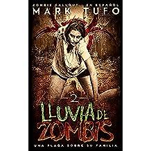 Lluvia De Zombis 2: Una Plaga Sobre Su Familia -  Zombie Fallout 2  En Español