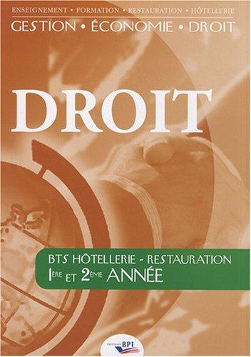 Droit BTS Hôtellerie-Restauration 1re et 2e année par (Broché - Jan 1, 2008)