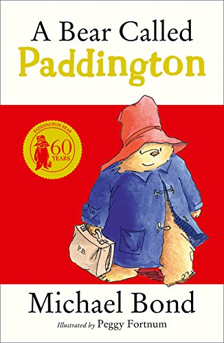 A Bear Called Paddington por Michael Bond