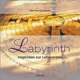 Labyrinth: Inspiration zur Lebensreise
