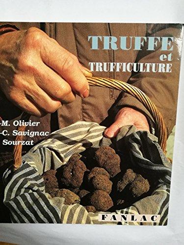 Truffe et trufficulture par Jean-Charles Savignac, Pierre Sourzat, Jean-Marc Olivier