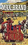 Black Thunder: Three Classic Westerns