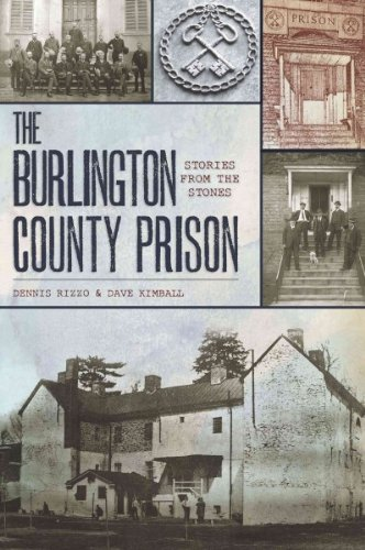 (The Burlington County Prison: Stories from the Stones) By Rizzo, Dennis C. (Author) Paperback on (02 , 2011) (Burlington C)