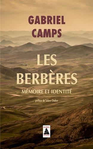 Les Berbères : Mémoire et identité par Gabriel Camps