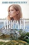 Abigaël, messagère des anges, T.1 par Dupuy
