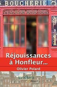Réjouissances à Honfleur... par Olivier Polard